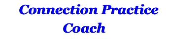 Connection Practice Coach
